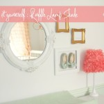 Diy Ruffle Lamp Shade Est