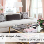 Easy Ways Make Your House Home Real Girl Glam