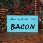 Home Decor Signage Wood Humorous Food Quote Kitchen Turquoise