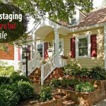 Home Staging Tips How Stage Your Sell Fast