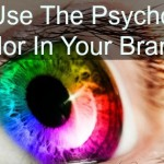 How Use The Psychology Color Your Brand Infographic