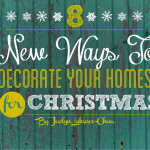 New Ways Decorate Your Homes For Christmas