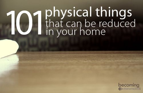 Reduce The Clutter Physical Things That Can Reduced Your