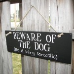 Sign Beware Dog Home Decor Handmade Funny Makes