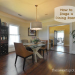 Stage House Sell Dining Room The Sweet Spot Blogthe