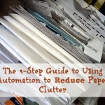 The Step Guide Using Automation Reduce Paper Clutter