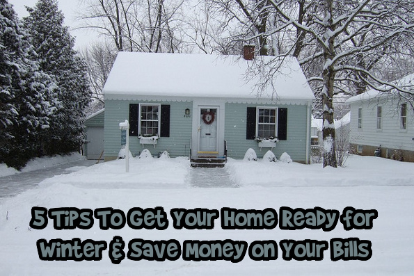 Tips Get Your Home Ready For Winter Save Money Bills