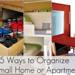 Ways Organize Small Home Apartment