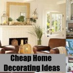 Cheap Home Decorating Ideas Simple Cheapest Way Decorate Diy Life