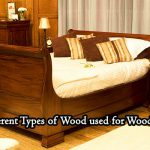 Different Types Wood Used