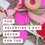 Fun Valentine Day Decor Your Living Room Wasatch